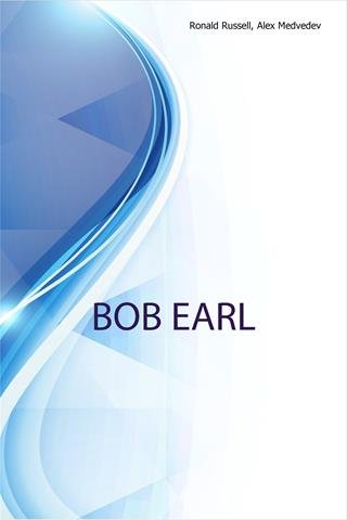 Read Online Bob Earl, Race Driver Coach, Distributor of Life Ionizers, Sells Virtual Racing Chassis PDF