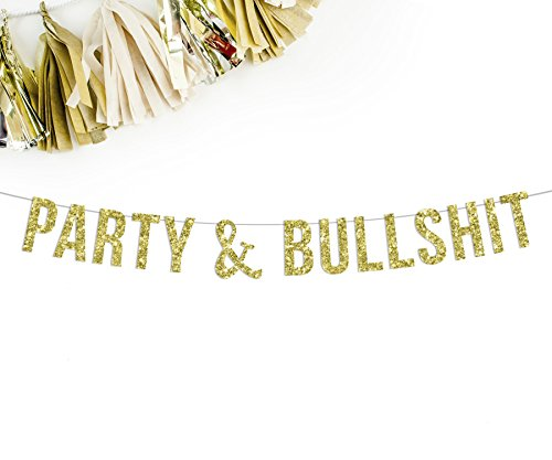 party-bullshit-gold-glitter-banner-birthday-banner-drink-table-bubbly-bar-funny-party-decorations-en