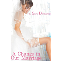 A Change in Our Marriage - The Sissy Cuckold (English Edition)
