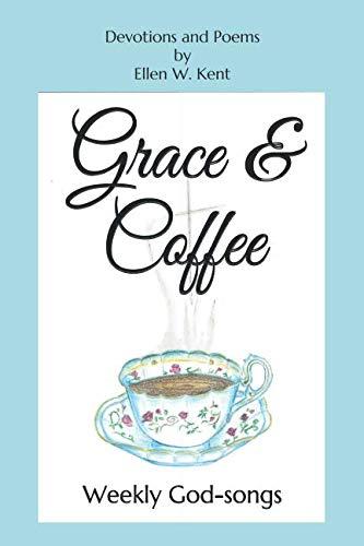 Coffee Grace (Grace & Coffee: Weekly God-songs)