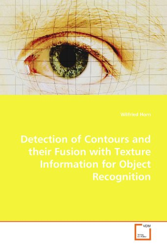 Detection of Contours and their Fusion with Texture Information for Object -