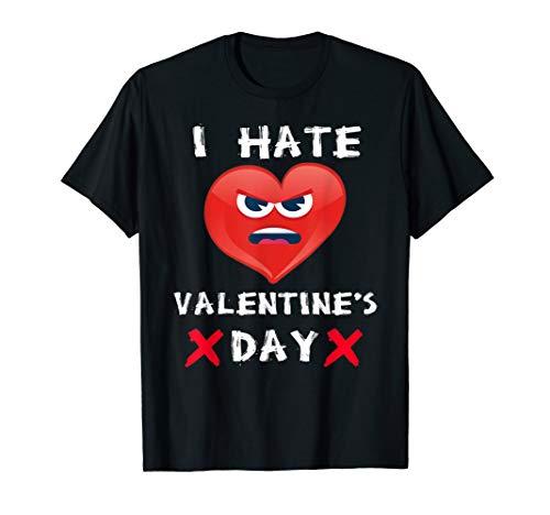 Anti Valentines Day shirt I Hate Valentine's Day T-Shirt