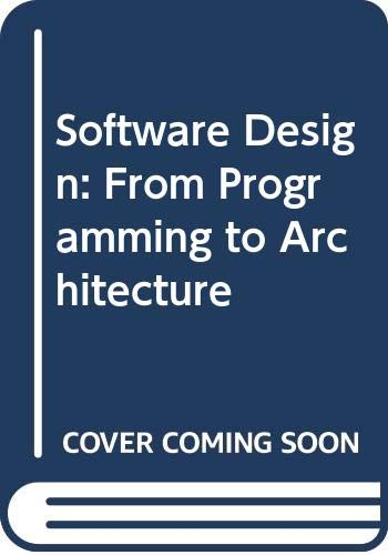 Software Design From Programming To Architecture Amazon Co Uk Braude Eric J 9780471429203 Books
