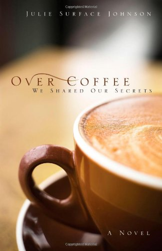 Over Coffee Shared Our Secrets product image