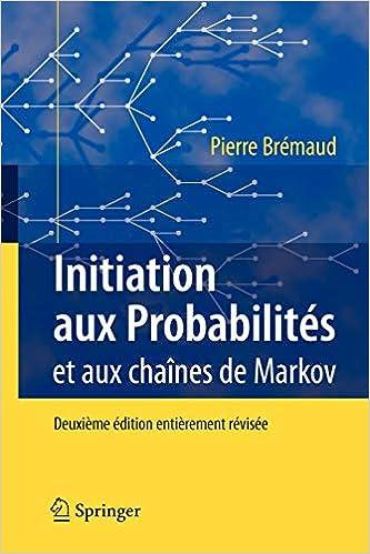 Initiation Aux Probabilites Et Aux Chaines De Markov Amazon De Bremaud Pierre Fremdsprachige Bucher