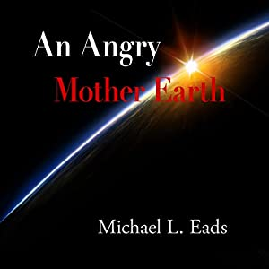 An Angry Mother Earth Audiobook