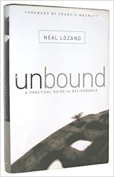 Book Unbound : A Practical Guide to Deliverance from Evil Spirits
