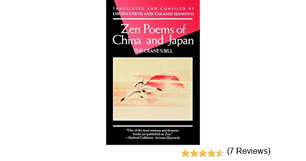 Zen poems of china and japan the cranes bill an evergreen book zen poems of china and japan the cranes bill an evergreen book lucien stryk takashi ikemoto 9780802130198 amazon books fandeluxe Images