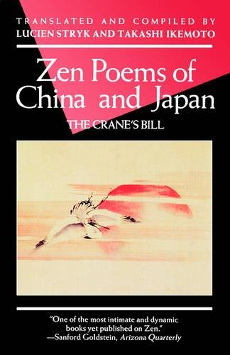 Zen Poems of China and Japan: The Crane's Bill (An Evergreen Book) by Grove Press