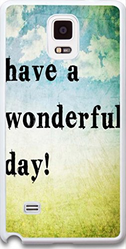 Dseason Samsung galaxy note 4 case, High Quality Unique Design Protector quotes have a wonderful day!