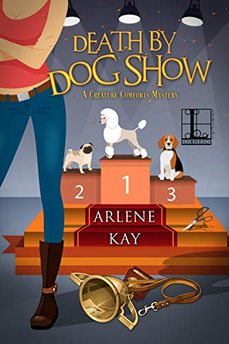 Death by Dog Show (A Creature Comforts Mystery Book 1) (Best Pointing Dog Breeds)