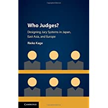 Who Judges?: Designing Jury Systems in Japan, East Asia, and Europe