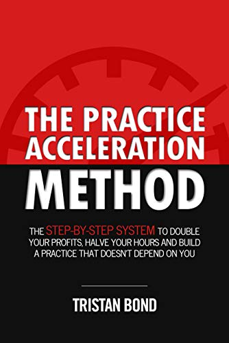 The Practice Acceleration Method by Tristan Bond ebook deal