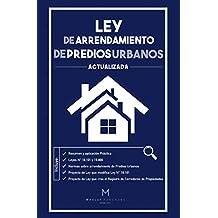 LEY DE ARRENDAMIENTO DE PREDIOS URBANOS N° 18.101 COMENTADA Y ACTUALIZADA: Proyecto de Ley sobre arriendo de predios urbanos y de Creación del Registro ... Corredores de Propiedades (Spanish Edition)