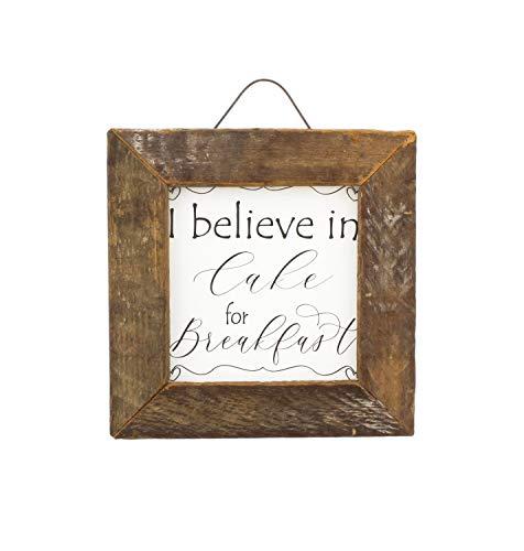 Believe Framed - Jan Michaels Rustic Wood Framed Art (I Believe in Cake Breakfast)