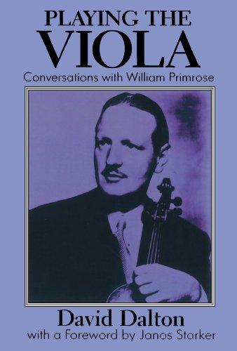 Primrose Viola (Playing the Viola: Conversations with William Primrose)