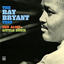 The RAY BRYANT Trio. Con alma & Little Susie