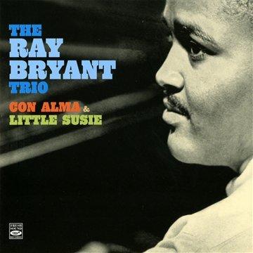 The RAY BRYANT Trio. Con alma & Little Susie
