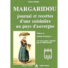 Margaridou. : Journal et recettes d'une cuisinière au pays d'Auvergne