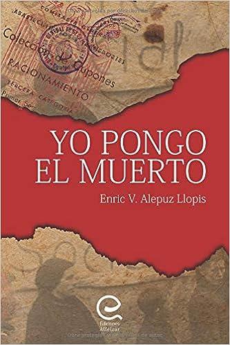 Yo Pongo el Muerto (Spanish Edition) (Spanish)