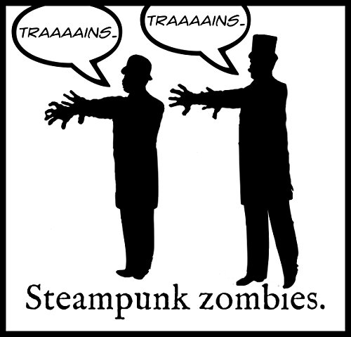 New Black and White Sticker Steampunk Victorian Zombies Trains Joke Humor Horror 3