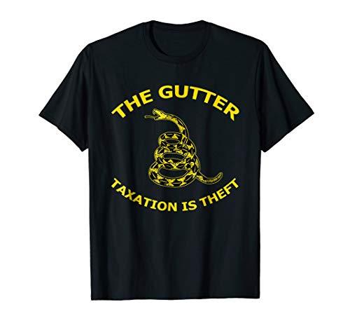 Taxation is Theft Libertarian liberty tee shirt The Gutter