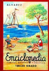Enciclopedia Alvarez 3Er Grado: Tercer Grado