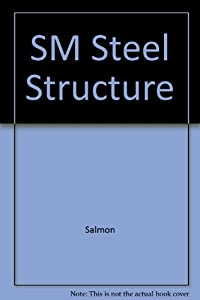 solutions manual to accompany steel book by charles g salmon rh thriftbooks com Welded Steel Piping Design Welded Steel Piping Design