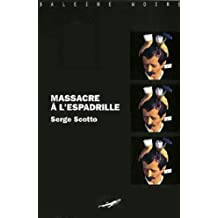 Massacre à l'espadrille (Baleine Noire) (French Edition)