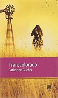 Transcolorado, Gucher, Catherine