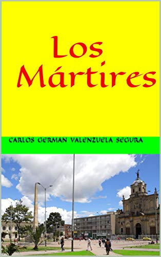 Los Mártires (Spanish Edition)