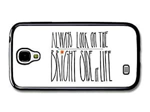 AMAF ? Accessories Always Look on the Bright Side of Life Monty Python Quote case for Samsung Galaxy S4
