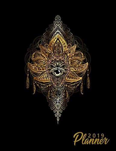 (2019 Planner: Pretty Sacred Geometry Mandala Weekly and Monthly 2019 Organizer. Lotus Tattoo Yearly Agenda, Journal and Notebook (January 2019 - December 2019).)