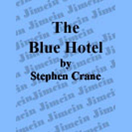 the blue hotel stephen crane - 6