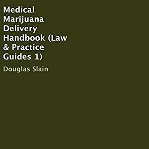 Medical Marijuana Delivery Handbook Audiobook
