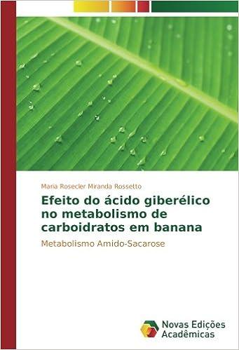 Efeito do ácido giberélico no metabolismo de carboidratos em ...