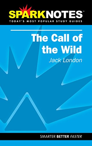 Spark Notes The Call of the Wild