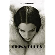 China Blues (English Edition)