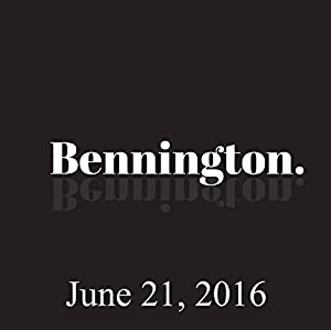 Bennington, June 21, 2016 Radio/TV Program