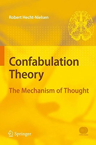 Read Online Confabulation Theory: The Mechanism of Thought pdf epub