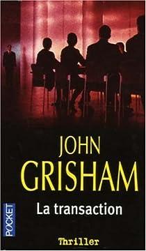 La transaction par Grisham