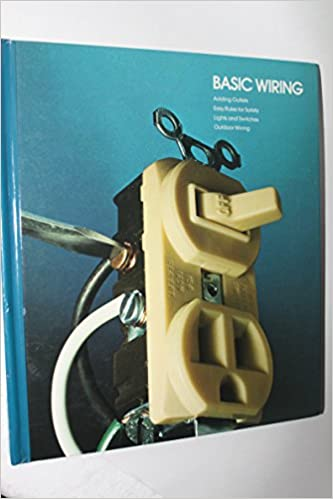 Basic Wiring (Home Repair and Improvement): Time Life Books: 9780809473625:  Amazon.com: Books | Basic Wiring Home Book |  | Amazon.com