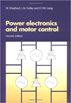 Power Electronics Motor Control 2ed