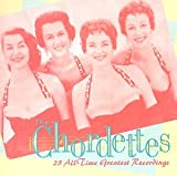 The Chordettes: 25 All-Time Greatest Recordings