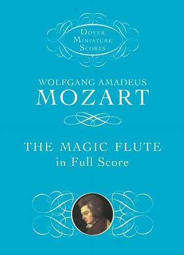 The Magic Flute in Full Score (Dover Miniature Music Scores)