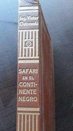 Leather Zanzibar (Safari En El Continente Negro, Aventuras En El Africa Oriental, Kenya, Tanganika, Uganda Y La Isla Zanzibar)