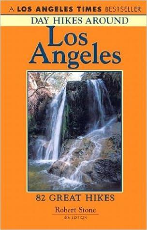 Day Hikes Around Los Angeles 4th Robert Stone 9781573420440 Amazon Books