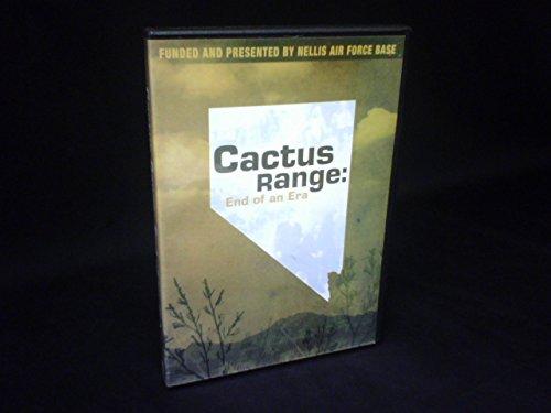 Cactus Range: End of an Era