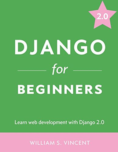 django for beginners learn web development with django 2.0 pdf