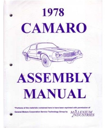 amazon com 1978 chevrolet camaro assembly manual book rebuild rh amazon com 1978 camaro manual conversion 1978 camaro manual steering box